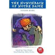 The Hunchback of Notre Dame by Hugo, Victor; Evans, Tony (RTL); Flores, Catty, 9781906230692