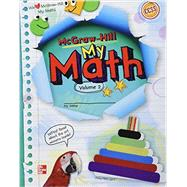 McGraw-Hill My Math, Grade 2, Student Edition, Volume 2 by McGraw-Hill Education, 9780021160693