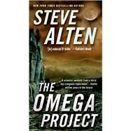 The Omega Project by Alten, Steve, 9780765370693