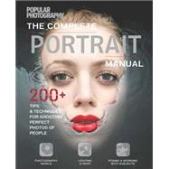 The Complete Portraits Manual by The Editors of Popular Photography, 9781681880693