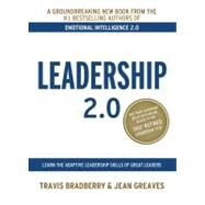 Leadership 2.0 by Bradberry, Travis; Greaves, Jean, 9780974320694