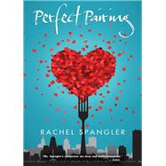 Perfect Pairing by Spangler, Rachel, 9781612940694