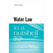 Water Law in a Nutshell by Getches, David H.; Zellmer, Sandra B.; Amos, Adell L., 9780314280695