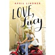 Love, Lucy by Lindner, April, 9780316400695