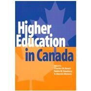 Higher Education In Canada by Beach, Charles M.; Boadway, Robin W.; McInnis, R. Marvin, 9781553390695