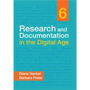 Research and Documentation in the Digital Age by Hacker, Diana; Fister, Barbara, 9781457650697