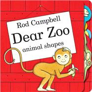 Dear Zoo Animal Shapes by Campbell, Rod; Campbell, Rod, 9781481480697