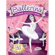 Ballerina Sticker Activity Book by Taylor, Maria, 9781783120697