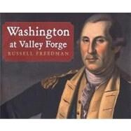 Washington at Valley Forge by Freedman, Russell, 9780823420698