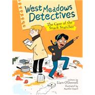 West Meadows Detectives: The Case of the Snack Snatcher by O'Donnell, Liam; Grand, Aurélie, 9781771470698