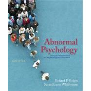 Abnormal Psychology: Clinical Perspectives on Psychological Disorders by Halgin, Richard; Whitbourne, Susan Krauss, 9780073370699