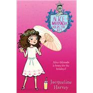 Alice-miranda Holds the Key by Harvey, Jacqueline, 9780143780700
