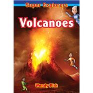 Volcanoes by Super Explorers, 9781926700700