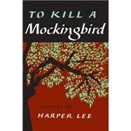 To Kill a Mockingbird by Lee, Harper, 9780062420701
