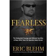 Fearless by BLEHM, ERIC, 9780307730701