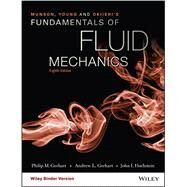 Fundamentals of Fluid Mechanics by Gerhart, Philip M.; Gerhart, Andrew L.; Hochstein, John I., 9781119080701