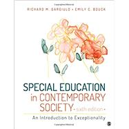 Special Education in Contemporary Society by Gargiulo, Richard M.; Bouck, Emily C., 9781506310701
