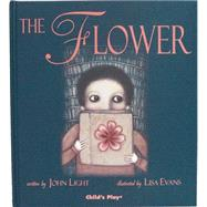 The Flower by Light, John; Evans,lisa, 9781846430701