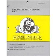Gas Metal Arc Welding Pipe (EW-369 GMAWP) by Hobart Institute, 8780000110702