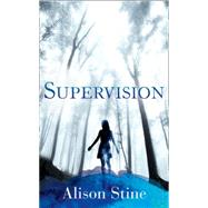Supervision by Stine, Alison, 9780008120702