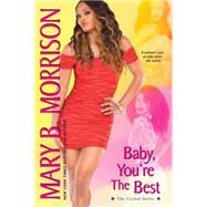 Baby, You're the Best by Morrison, Mary B., 9781617730702