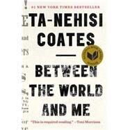 Between the World and Me by Coates, Ta-Nehisi, 9781925240702