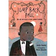 Jump Back, Paul by DERBY, SALLYQUALLS, SEAN, 9780763660703
