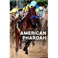American Pharoah Triple Crown Champion by Mickle, Shelley Fraser, 9781481480703