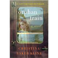 Orphan Train by Kline, Christina Baker, 9780061950704