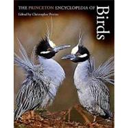 The Princeton Encyclopedia of Birds by Perrins, Christopher, 9780691140704