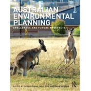 Australian Environmental Planning: Challenges and Future Prospects by Byrne; Jason, 9781138000704