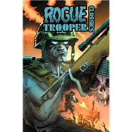 Rogue Trooper Classics by Wilson, Colin; Gibbons, Dave; Kennedy, Cam; Finley-Day, Gerry; Dorey, Mike, 9781631400704