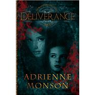 Deliverance by Monson, Adrienne, 9781631630705