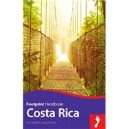 Footprint Handbook Costa Rica by Arghiris, Richard, 9781910120705