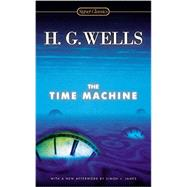 The Time Machine by Wells, H. G.; Baer, Greg; James, Simon J. (AFT), 9780451470706