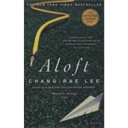Aloft by Lee, Chang-rae, 9781594480706