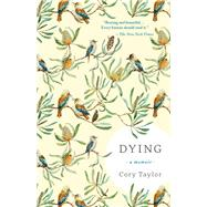 Dying by Taylor, Cory, 9781941040706