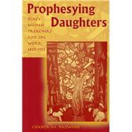 Prophesying Daughters by Haywood, Chanta M., 9780826220707