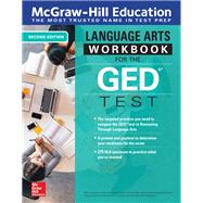 McGraw-Hill Education Reasoning Through Language Arts (RLA) Workbook for the GED Test, Second Edition by Unknown, 9781260120707