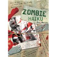 Zombie Haiku : Good Poetry for Your... Brains by Mecum, Ryan, 9781600610707