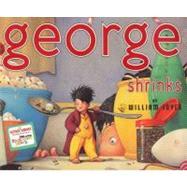 George Shrinks by Joyce, William, 9780060230708