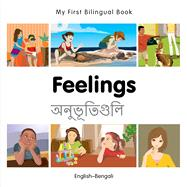 Feelings: English-Bengali by Milet Publishing, 9781785080708