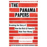 The Panama Papers by Obermayer, Bastian; Obermaier, Frederik, 9781786070708