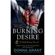 Burning Desire by Grant, Donna, 9781250060709