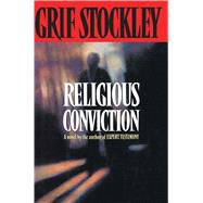 Religious Conviction by Stockley, Grif, 9781501140709