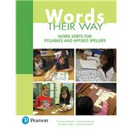Words Their Way Word Sorts for Syllables and Affixes Spellers by Johnston, Francine; Invernizzi, Marcia R.; Bear, Donald R.; Templeton, Shane, 9780134530710