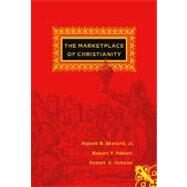 The Marketplace of Christianity by Ekelund, Robert B., Jr., 9780262550710