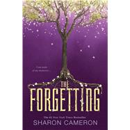 The Forgetting by Cameron, Sharon, 9781338160710