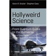 Hollyweird Science by Grazier, Kevin R.; Cass, Stephen, 9783319150710