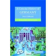 A Concise History of Germany by Mary Fulbrook, 9780521540711